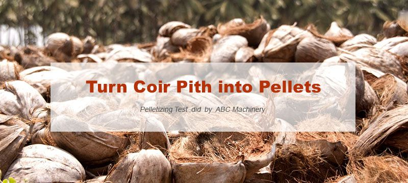 turn coir pith into compressed pellets